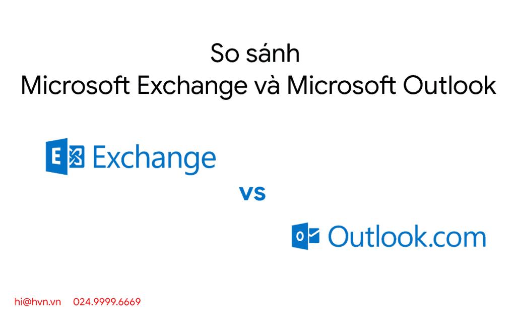 so sanh microsoft exchange vs microsoft outlook